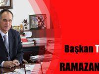 Başkan Şefik TÜRKMEN Ramazan Ayı Dolayısıyla Bir Mesaj Yayımladı.