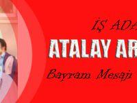İş Adamı Atalay Armutcu'dan Ramazan Bayramı Mesajı