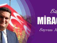 MHP Akçaabat İlçe Başkanından Bayram Mesajı
