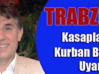 Trabzon'da Kasaplardan Kurban Fiyatı Uyarısı