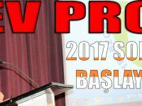 Dev Proje 2017 Sonunda Başlayacak
