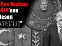 CHP Akçaabat İlçe Başkanı Musa Hacıoğlu'ndan 10 Kasım Mesajı.