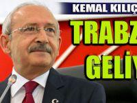 CHP Genel Başkanı Kemal Kılıçdaroğlu Trabzon'a Geliyor