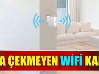 Wifi İçin Oda Değiştiren Kalmayacak