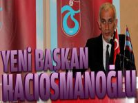 İbrahim Hacıosmanoğlu Trabzonspor'un 15.Başkanı