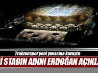 Erdoğan, Trabzonspor'un Yeni Stadına Şenol Güneş'in Adının Verildiğini Duyurdu.