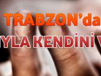 Trabzon'da Kız Kardeşinin Yanında Silahıyla Kendini Vurdu.