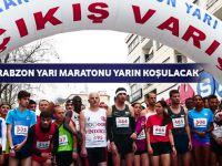 Trabzon Yarı Maratonu Yarın Koşulacak
