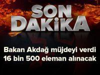 Sağlık Bakanı Recep Akdağ: 16 Bin 500 Eleman Alacağız.