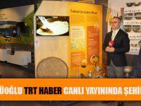 Başkan Gümrükçüoğlu TRT HABER Canlı Yayınında Şehir Müzesini Tanıttı