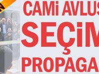 Cami Avlusunda Seçim Propagandası