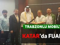 Trabzonlu Mobilya Firmaları Katar'da Fuara Katıldı