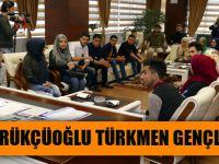 Başkan Gümrükçüoğlu Türkmen Gençleri Trabzon'da Ağırladı