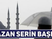 Ramazan 'Serin' Başlıyor