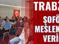 Trabzon'da Şoförlere Mesleki Eğitim Veriliyor