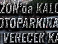 Trabzon'da Kaldırım Otoparkına Son Verecek Karar
