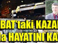Akçaabat'taki Trafik Kazasında Oğlu'da Hayatını Kaybetti.