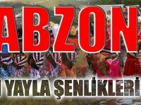 Trabzon'da 2017 Yılı Yayla Şenlikleri Takvimi