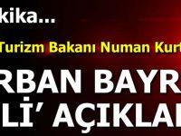 Kurban Bayramı Tatili İle İlgili Bakan'dan Flaş Açıklama!