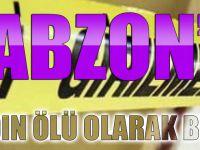 Trabzon'da Bir Kadın Ölü Olarak Bulundu.