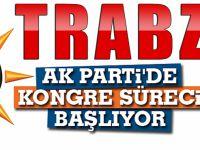 AK Parti'nin Trabzon'da İlçe Kongreleri Belli Oldu...