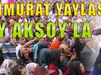 Sultanmurat Yaylası Nuray Aksoy'la Coştu