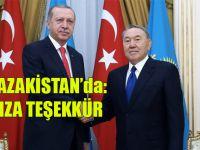 Erdoğan Kazakistan'da:Aksakalımıza Teşekkür Ediyorum