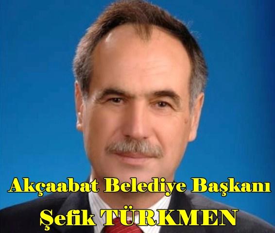 Akçaabat Belediye Başkanı Şefik TÜRKMEN