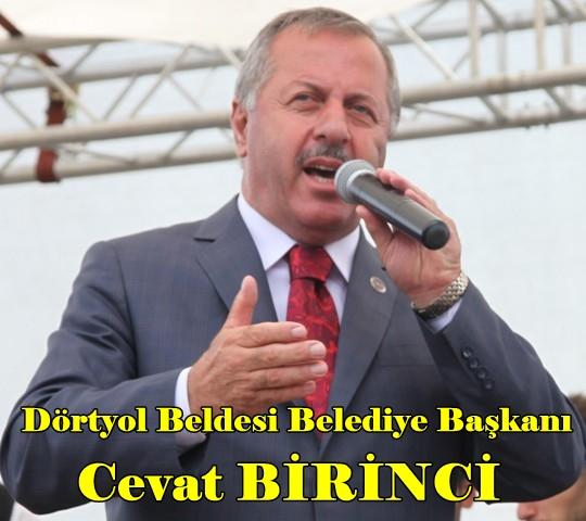 Dörtyol Beldesi Belediye Başkanı Cevat BİRİNCİ (2)